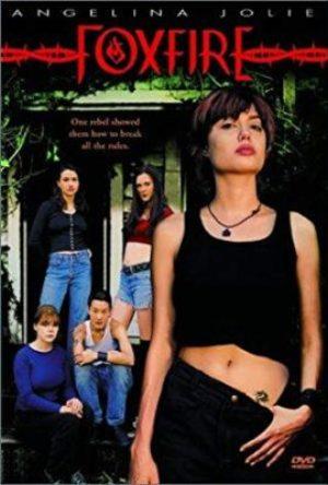 Foxfire  - MV5BMTI1ODEzNjA3MF5BMl5BanBnXkFtZTcwODYxNjYxMQ   - Filmy z roku 1990 – 1999