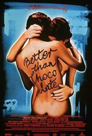 Better Than Chocolate  - MV5BMTQzMTA2MTQwNF5BMl5BanBnXkFtZTYwMjg5NzQ3 - Filmy z roku 1990 – 1999