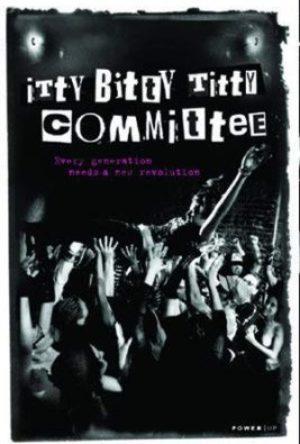 Itty Bitty Titty Committee