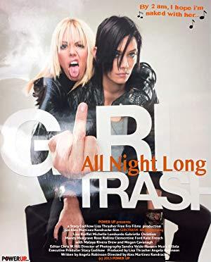 - MV5BMTc5MTAwNzk4MV5BMl5BanBnXkFtZTgwMDExMjIzMDE  - Girltrash: All Night Long