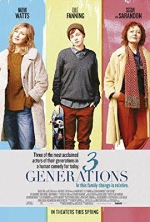 3 Generations  - MV5BMTk1MTIwOTMwNl5BMl5BanBnXkFtZTgwODQzNjY5MTI  - Drama