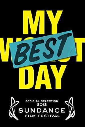 My Best Day  - MV5BMTk3MTk3ODM2N15BMl5BanBnXkFtZTcwMTExOTExNw   - Filmy z roku 2012