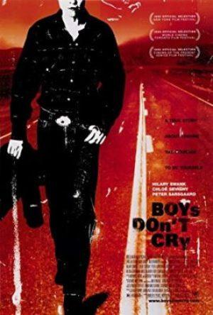 Boys Don't Cry  - MV5BN2YyODgyYjMtN2ZiZC00OWMzLTg1NjgtZGIwN2NlYTYxMTkwXkEyXkFqcGdeQXVyMTAwMzUyOTc  - Životopisný