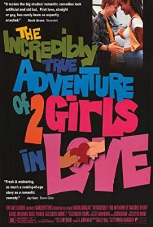 AIncredibly True Adventure of 2 Girls in Love  - MV5BY2EyYzgxOWEtMWM4Ni00MmYzLTljZDYtMTVjYTQzZTlmMDdjXkEyXkFqcGdeQXVyMTQ4NDY5OTc  - Filmy z roku 1990 – 1999