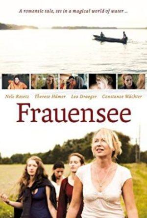 Frauensee  - MV5BZTkzYjc4NzctYjBkYS00MjJiLThkMTEtOTA2MTQ5N2YxZDA4XkEyXkFqcGdeQXVyMzM4MjM0Nzg  - Filmy z roku 2012