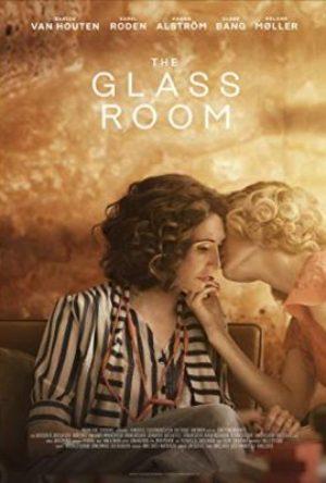 The Glass Room  - MV5BYzViMDczNmQtZDY2Ny00MDZlLTgxYjMtODUwNmIwMDBlMWM0XkEyXkFqcGdeQXVyMTEzMTMxNTU  - Drama