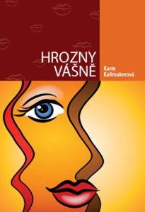 karin kallmakerová - hrozny vášně - KarinKallmakerova HroznyVasne 205x300 - Hrozny vášně