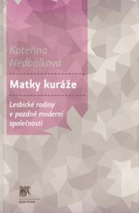 kateřina nedbálková - matky kuráže - KaterinaNedbalkova MatkyKuraze 196x300 - Matky kuráže