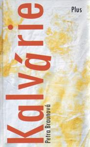 petra braunová - kalvárie - PetraBraunova Kalvarie 184x300 - Kalvárie