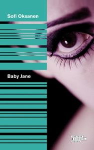 sofi oksanen - baby jane - baby jane 189x300 - Baby Jane